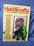 img - for The complete book of handicrafts; book / textbook / text book