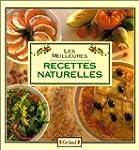 Les Meilleures recettes naturelles