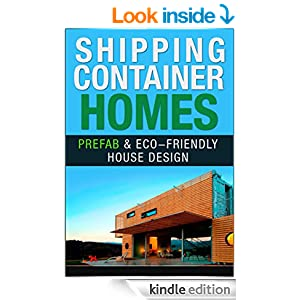 shipping container homes prefab eco friendly house design prefab container homes ebook. Black Bedroom Furniture Sets. Home Design Ideas