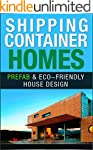 Shipping Container Homes: Prefab & Ec...