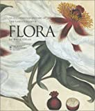 Flora: An Illustrated History of the Garden Flower -  Compact Edition (155297832X) by Brent Elliott