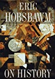 On History (1565843932) by Hobsbawm, Eric J.