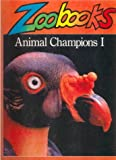 Animal Champions I (0785782834) by Wexo, John Bonnett