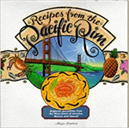 Ocean pacific cuisine regional specialities from the west for American regional cuisine book