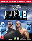 Prima Development WWF Smackdown 2 (know Your Role): Official Strategy Guide (Prima's Official Strategy Guides)