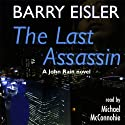 The Last Assassin (       UNABRIDGED) by Barry Eisler Narrated by Michael McConnohie