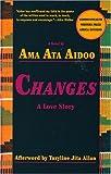 Changes: A Love Story (Ama Ata Aidoo)