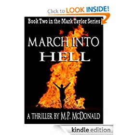 March Into Hell: Book Two of the Mark Taylor Series (A Psychological Thriller) M.P. McDonald
