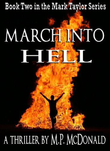 March Into Hell: Book Two of the Mark Taylor Series (A Psychological Thriller)