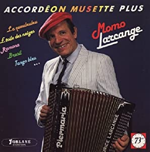 Maurice larcange accordeon musette plus music for Allez viens boire un petit coup a la maison