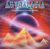 echange, troc Astralasia - The Hawkwind Remixes