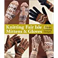 Knitting Fair Isle Mittens and Gloves