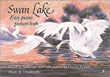 Swan Lake: Easy Piano Picture Book (0571100783) by Tchaikovsky, Peter Ilyich