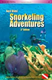 Best Dives Snorkeling Adventures (3rd Edition)