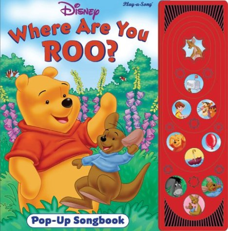 Winnie the Pooh: Where are you Roo? (Pop Up  Song Book) (Play-A-Song)
