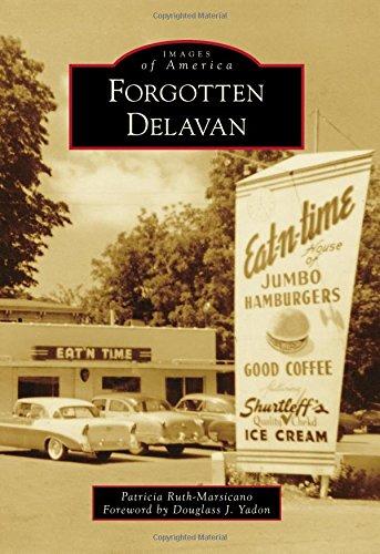 Forgotten Delavan (Images of America) (Free Books Wis compare prices)