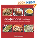 Gen Y Foodie Holidays: New and Traditional Recipes to make your Holidays Healthy and Memorable
