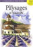 echange, troc L Guillaume, L Thomas, Sylvie Rainaud, P Levoin, Collectif - Les Paysages à l'aquarelle