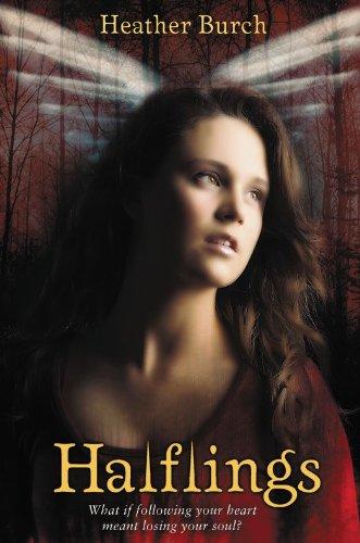 Halflings (Halflings Novel, A 1) by Heather Burch
