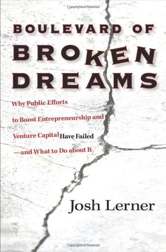 Boulevard of Broken Dreams: Why Public Efforts