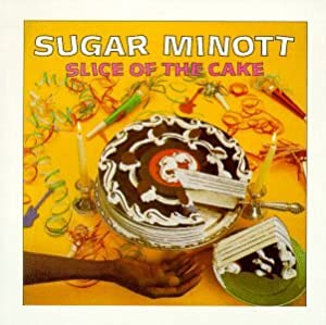 Sugar Minott Slice Of The Cake