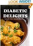 Sugar-Free Indian Recipes (Diabetic D...