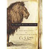 A Year With Aslan: Daily Reflections from The Chronicles of Narniaby C S Lewis