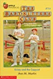 Kristy and the Copycat (Baby-Sitters Club) (0590470124) by Martin, Ann M.