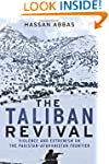 The Taliban Revival: Violence and Ext...