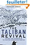 The Taliban Revival - Violence and Ex...