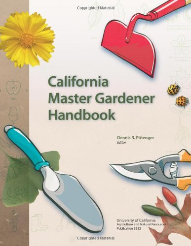 California Master Gardener Handbook [UNABRIDGED]