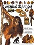 echange, troc Ian Redmond, Peter Kindersley, Jean-Olivier Héron, Pierre Marchand - Le royaume des singes