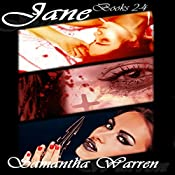 Jane: Vampire Assassin Series, Books 2-4 | Samantha Warren