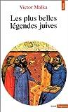 echange, troc Malka - Les plus belles légendes juives