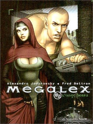 Mégalex, tome 2 : L'Ange bossu
