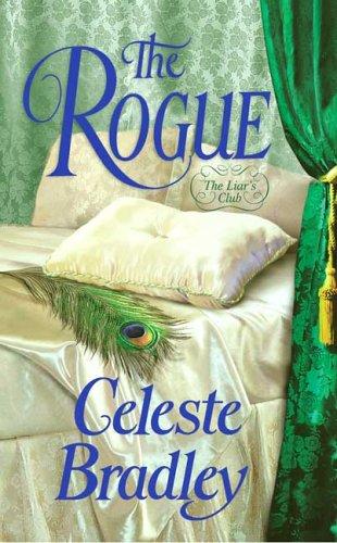 The Rogue (Liar's Club, Book 5), Celeste Bradley