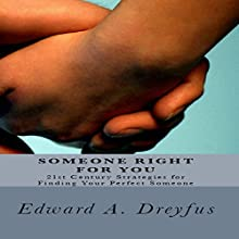 Someone Right for You Audiobook by Edward A. Dreyfus Narrated by Francie Wyck