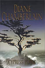 Cypress Point 1st (first) Edition by Chamberlain, Diane published by Mira (2002) Hardcover