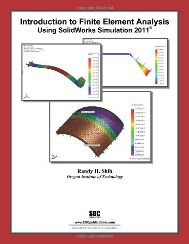 Introduction to Finite Element Analysis Using SolidWorks...
