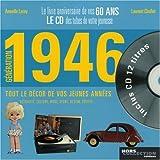 echange, troc Laurent Chollet, Armelle Leroy - Génération 1946 : Le livre anniversaire de vos 60 ans (1CD audio)