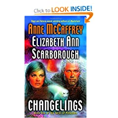 Changelings (The Twins of Petaybee, Book 1) by Anne McCaffrey and Elizabeth Ann Scarborough