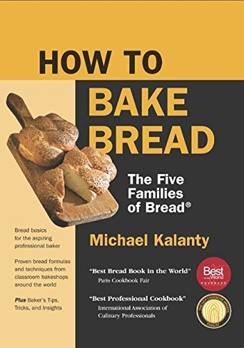 How To Bake Bread: The Five Families of Bread: New Printing (How To Bread compare prices)
