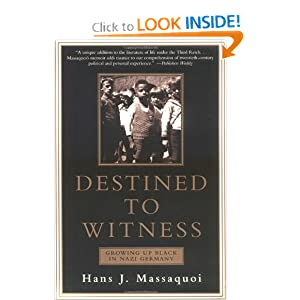 Destined to Witness - Hans J Massaquoi