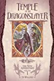 Tim Waggoner Temple of the Dragonslayer: 1 (New Adventures)