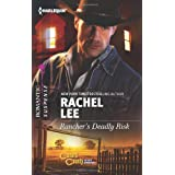 Rancher&amp;#39;s Deadly Risk (Harlequin Romantic Suspense)