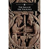 The Saga of the Volsungs: The Norse Epic of Sigurd the Dragon Slayer (Penguin Classics)by Jesse L Byock