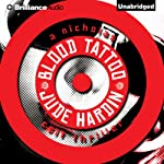 Blood Tattoo: Nicholas Colt, Book 5 (       UNABRIDGED) by Jude Hardin Narrated by Dick Hill