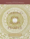 img - for Caring for God's People (Integrating Spirituality Into Pastoral Counseling) book / textbook / text book