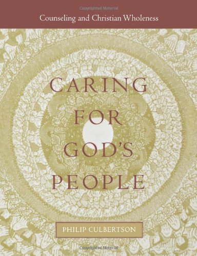 Caring for God's People (Integrating Spirituality Into...