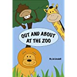 Out and About at the Zoo ~ Jo Linsdell